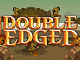 play Double Edged