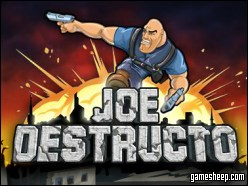 play Joe Destructo