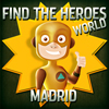 play Find The Heroes World - Madrid