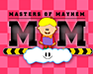 play Masters Of Mayhem