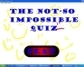 play The Not-So-Imposible Quiz