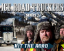 play Ice Road Truckers 2