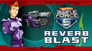 Hot Wheels Battle Force 5 – Reverb Blast