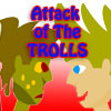 play Attack Of The Trolls