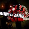 play Hum Vs Zerg 2