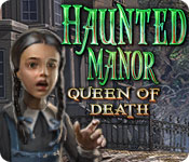 play Haunted Manor: Queen Of Death