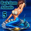 play Back From Atlantis 5