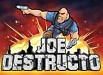 play Joe Destructo