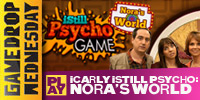 play Icarly - Istill Psycho: Nora'S World