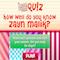 play Quiz - Do You Know Zayn Malik?