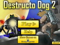play Destructo Dog 2