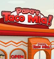 play Papa'S Taco Mia!