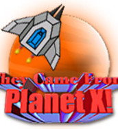 play They Came From Planet X!