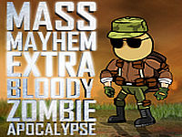 play Mass Mayhem Extra Bloody Zombie Apocalypse