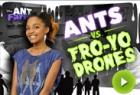 Ants Vs. Fro Yo Drones