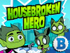 Housebroken Hero   game