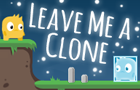 play Leave Me A Clone