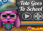 play Toto Goes To School