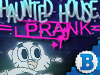 Haunted House Prank