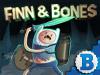 play Finn & Bones