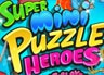 play Super Mini Puzzle Heroes