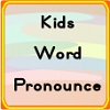 play Kids Word Pronounce