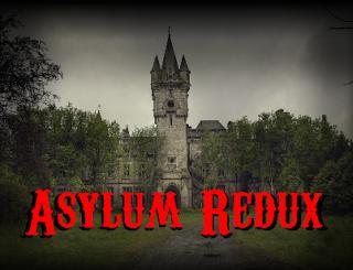 play Asylum Redux