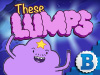 These Lumps   game