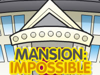 play  Mansion Impossible