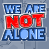 We Are Not Alone game