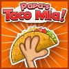 play Play Papa'S Taco Mia