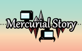 play Mercurial Story