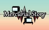 play Mercurial Story