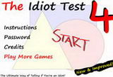 play The Idiot Test 4