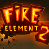 Fire Element 2 game