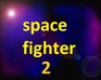 Space Fighter 2 game