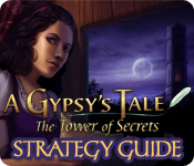 play A Gypsy'S Tale: The Tower Of Secrets Strategy Guide