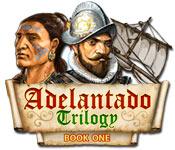 play Adelantado Trilogy: Book One