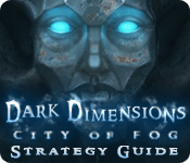 play Dark Dimensions: City Of Fog Strategy Guide