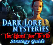 play Dark Lore Mysteries: The Hunt For Truth Strategy Guide