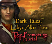 play Dark Tales: Edgar Allan Poe'S The Premature Burial