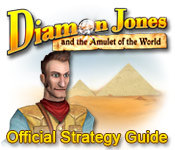 Diamon Jones Amulet Of The World Strategy Guide