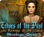 play Echoes Of The Past: The Revenge Of The Witch Strategy Guide
