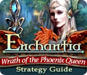 play Enchantia: Wrath Of The Phoenix Queen Strategy Guide