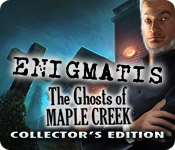 play Enigmatis: The Ghosts Of Maple Creek Collector'S Edition