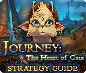 play Journey: The Heart Of Gaia Strategy Guide