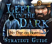 play Left In The Dark: No One On Board Strategy Guide