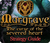 play Margrave: The Curse Of The Severed Heart Strategy Guide