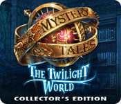 play Mystery Tales: The Twilight World Collector'S Edition
