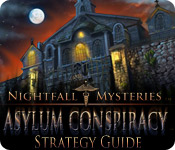 play Nightfall Mysteries: Asylum Conspiracy Strategy Guide
